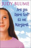 Are you there god? Its me, Margaret