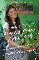 How to Make a Plant Love You