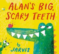 Alans Big Scary Teeth